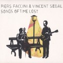 PIERS-FACCINI-VINCENT-SEGAL-SONGS-OF-TIME-LOST